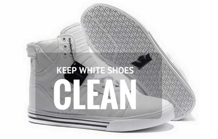 5 Hacks To Keep White Shoes Clean