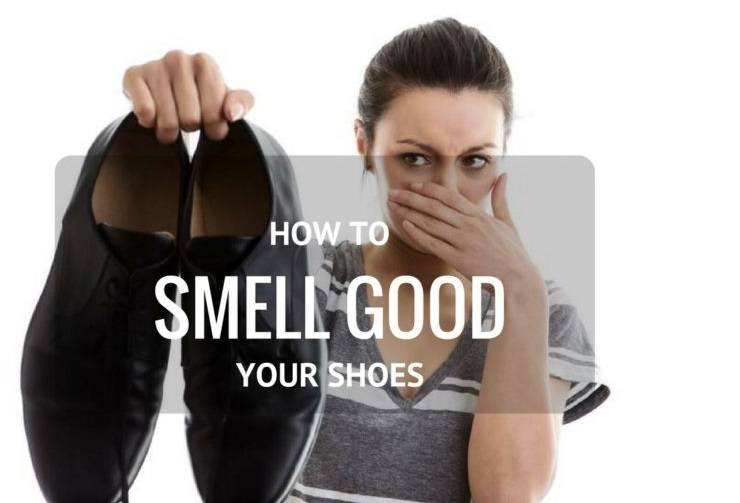 Easy Tips on How to Make Your Shoes Smell Good